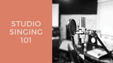 Studio Singing 101