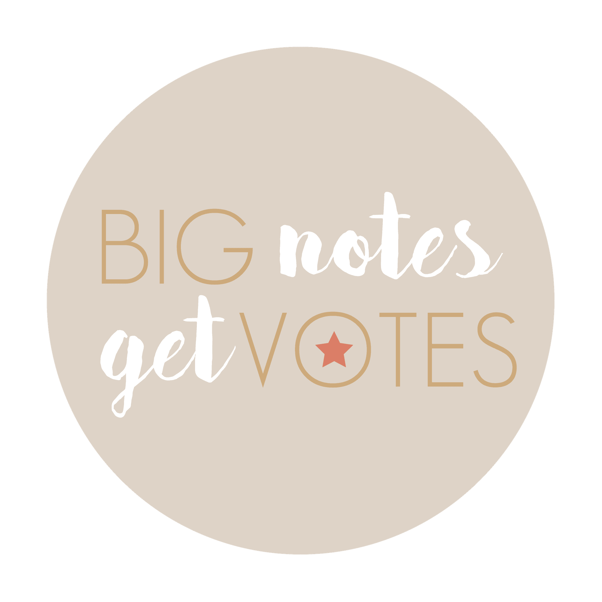 Big Notes Get Votes | Cherie Mathieson