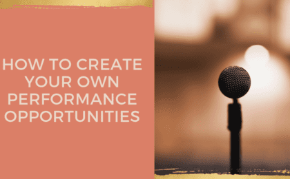 How To Create Your Own Performance Opportunities