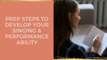 PREP Steps To Develop Your Singing & Performance Ability