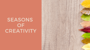 Seasons Of Creativity