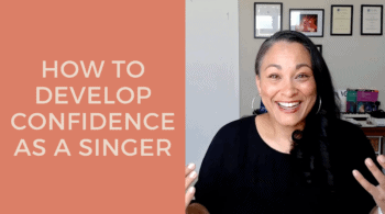 How To Develop Confidence As a Singer