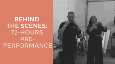 Behind The Scenes 72-Hours Pre Performance