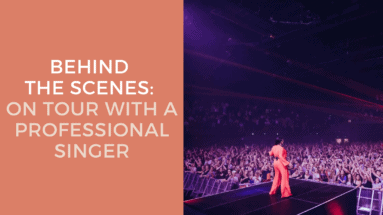 Behind The Scenes - On Tour With A Professional Singer.