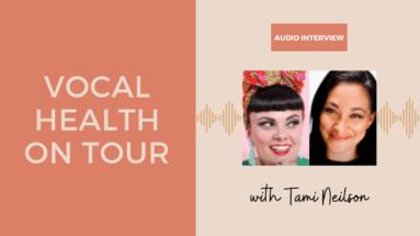 Vocal Health On Tour