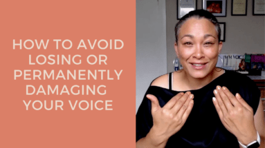How to avoid losing or permanently damaging your voice